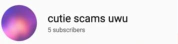 Cutie scams uwu