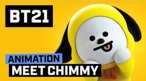 BT21 Meet CHIMMY!