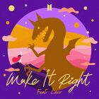 Make It Right (feat. Lauv) Cover.jpg