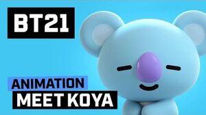 BT21 Meet KOYA!