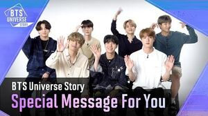 BTS Universe Story Special Message For You💌