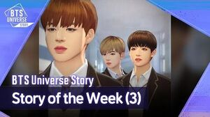 BTS Universe Story Story of the Week (3)