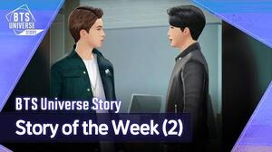 BTS Universe Story Story of the Week (2)