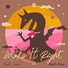 Make It Right (feat. Lauv) (Acoustic Remix) Cover.jpg