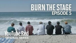 Ep5 I can't stop BTS Burn the Stage