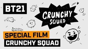 BT21 CRUNCHY SQUAD created by BT21 LOVERS!