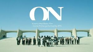 BTS (방탄소년단) 'ON' Kinetic Manifesto Film Come Prima