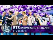 BTS- Permission to Dance (TV Debut) - The Tonight Show Starring Jimmy Fallon