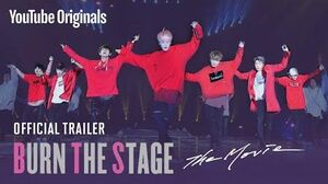 Official Trailer Burn the Stage the Movie