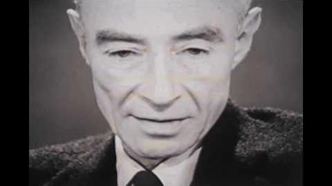 "J. Robert Oppenheimer- ""I am become Death, the destroyer of worlds."""