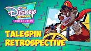 The Disney Afternoon Collection - TaleSpin Retrospective