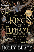 How the King of Elfhame Learned to Hate Stories (Black cover)
