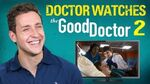 Real Doctor Reacts to THE GOOD DOCTOR 2 Medical Drama Review Doctor Mike
