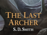 The Last Archer: Green Ember Archer Book 1