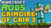 Minecraft Mods 83 - Grimoire of Gaia 3