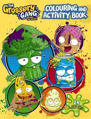 Grossery Gang: Colouring & Activity Book