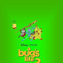 A Bug S Life 2 The Idea Wiki Fandom