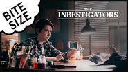The Inbestigators 🔎 Bite Size 🍐 8