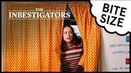 The Inbestigators 🔎 Bite Size 🍓 69