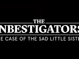 The Case of the Sad Little Sister