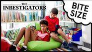 The Inbestigators 🔎 Bite Size 🍌 14