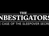 The Case of the Sleepover Secret
