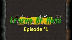 The_Legend_of_Maxx_Video_Series_-_Episode_1-0