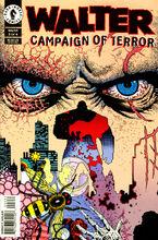 Walter: Campaign of Terror #3