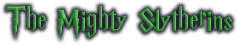 The Mighty Slytherins Wiki
