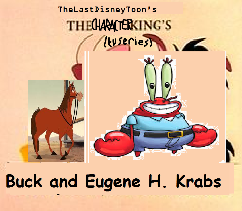 Buck and Eugene H. Krabs (TheLastDisneyStyle Style)