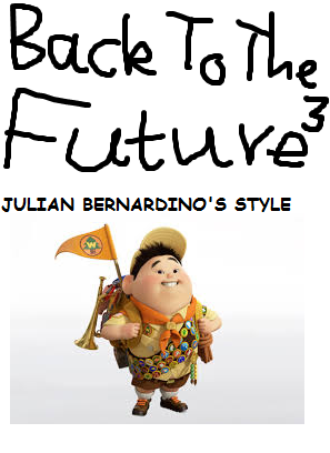 Back to the Future III (Julian14bernardino Style)
