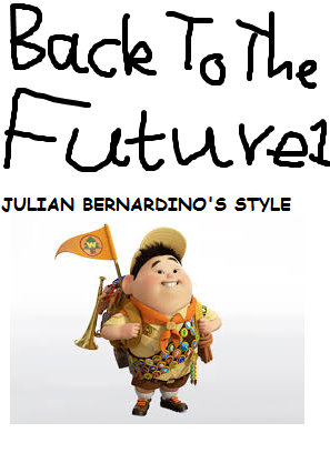 Back to the Future (Julian14bernardino Style)
