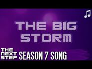 """♪ """"The Big Storm"""" ♪ - Songs from The Next Step"""