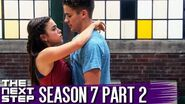 The Next Step - Season 7 Part 2 - Official Trailer (Spoilers)