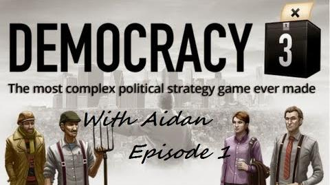 Democracy 3 with Aidan Episode 1 - Start, boost ,stop.-1