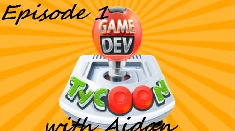Game_Dev_Tycoon_with_Aidan_Episode_1_-