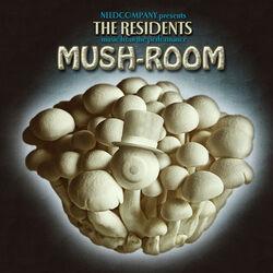 Mush-Room (2013)