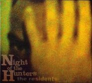 The Residents Night of the hunters
