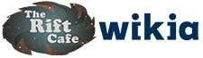 The Rift Café Wiki