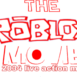 The ROBLOX Movie (2034 live action movie)