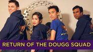 ENTV • Return of the Dougg Squad