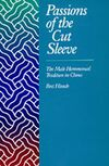 """The cover of Bret Hinsch's book, """"Passions of the Cut Sleeve"""". It is based largely on an earlier work in Chinese by Xiao Mingxiong (pen name Samshasha) entitled """"Zhong Guo Tong Xing Ai Shi Lu"""" (History of homosexuality in China)."""
