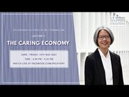 """IPS Nathan Lecture II- """"The Caring Economy"""""""