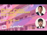 PRIDENT Webinar- HDB Home Ownership for LGBTQ+