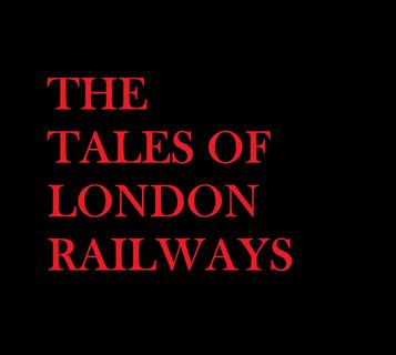 The Tales of London Railway Audio Series Wiki