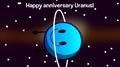 Happy Anniversary Uranus