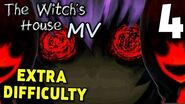 The Witch's House MV ( EXTRA DIFFICULTY )- A NEW ENDING! (Finale), Manly Let's Play 4