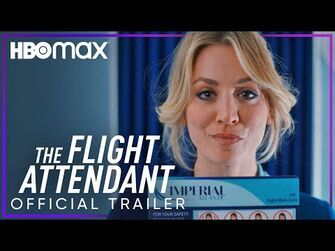 The Flight Attendant - Official Trailer - HBOMax