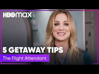 Kaley Cuoco's Quick Getaway Hacks - The Flight Attendant - HBO Max