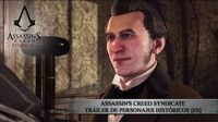 Assassin's Creed Syndicate - Tráiler de Personajes Históricos
